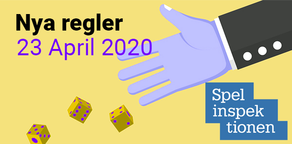 Spelinspektionen Nya Regler – 23 April 2020